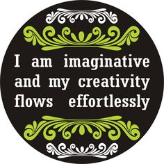 SwellWomen Daily Affirmation:: I am imaginative and my creativity flows effortlessly.