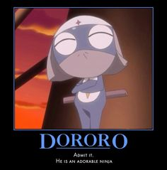 Dororo is my favorite Sgt frog character!