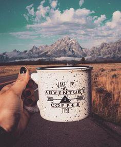 """Wake up its adventure and coffee time"" mug"