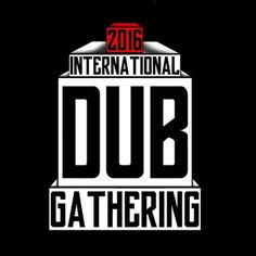 International Dub Gathering en Vilassar de Dalt el 25 de marzo 2016 en notikumi