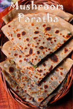 YUMMY TUMMY: Mushroom Paratha Recipe / Mushroom Stuffed Paratha Recipe Mushroom Recipes Indian, Mushroom Dish, Indian Food Recipes, Stuffed Paratha, Chapati Recipes, Tiffin Recipe, Indian Flat Bread, Veggie Snacks, Vegan Main Dishes
