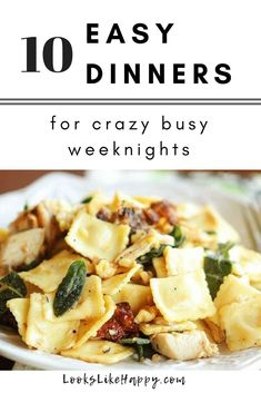 10 Easy Dinners for