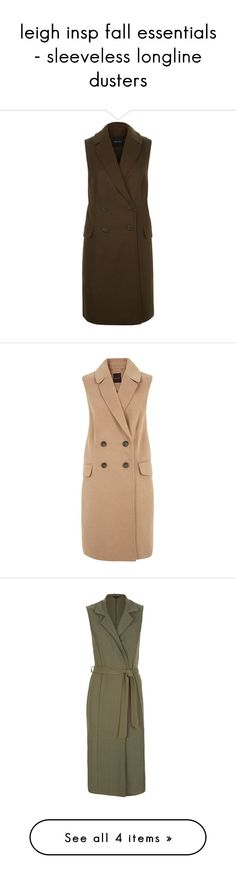 """leigh insp fall essentials - sleeveless longline dusters"" by littlemixmakeup ❤ liked on Polyvore featuring outerwear, jackets, double breasted jacket, collar jacket, khaki jacket, sleeveless jacket, no sleeve jacket, pocket jacket, camel jacket and vest"