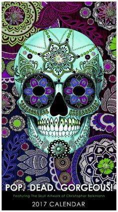 2017 Sugar Skull Art Calendar - Pop Dead Gorgeous - Featuring Day of the Dead Inspired Artwork by Christopher Beikmann - Calendar - Fusion Idol Arts - New Mexico Artist Christopher Beikmann