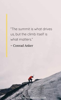 Best Climbing Quotes: The 35 Quotes About Climbing Obstacles Mountain Climbing Quotes, Rock Climbing Quotes, Rock Climbing Holds, Rock Climbing Workout, Mountain Quotes, Rock Climbing Party, Climbing Chalk, Climbing Tattoo, Rock Climbing Techniques