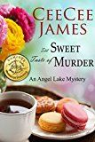 Free Kindle Book -   The Sweet Taste of Murder: An Angel Lake Mystery (Walking Calamity Cozy Mystery Book 1)