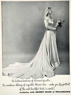 This is an original 1949 black and white print ad for a wedding dress of shimmering satin and imported Alencon lace with a chapel length train -- exclusive with Bonwit Teller of Philadelphia. CONDITIO