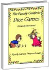 Family dice games are lots of fun with only a few dice and counters. There are dice games for young children and the whole family.