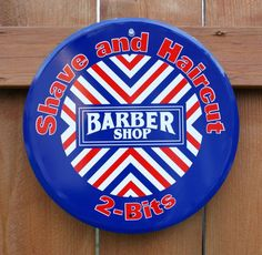 Pin Barber Shop Shave & Haircut 2 Bits Retro Round Tin Metal Sign Red White and Blue Stripes Americana