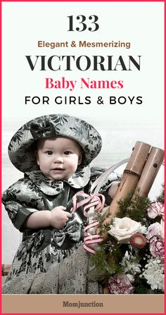The Victorian inspired names for babies are appealing and have vintage feel to it. Here is a list of 133 beautiful Victorian baby names for boys and girls.