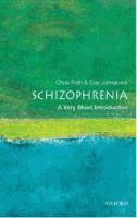 Schizophrenia: A Very Short Introduction - Eve Johnstone