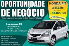 Oportunidade de Negcio. Honda Fit, ano/modelo 2010 com 75 mil rodados. http://www.locutorteixeirasantos.com/2014/03/a-empresa-click-dreams-tem-um-plano.html