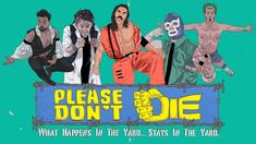 PLEASE DON'T DIE is a proof of concept/pilot that focuses on a group of friends in their who occasionally take their love for pro wrestling a little too. Comedy, American Video, San Bruno, Urban Music, Popular Sites, Girl Artist, Wrestling, Artist Album, Passion Project