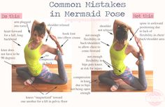 Pin now, practice later. Common mistakes in mermaid pose. Wearing: lululemon tank, liquido active pants, sweaty betty leggings (on supersale!)