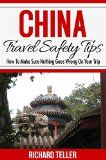 Cina Travel Manual: China Traveling Safety Suggestions (China Traveling Books, Cina Travel Manual, China Traveling Guide 2015) - http://bookcheaptravels.com/cina-travel-manual-china-traveling-safety-suggestions-china-traveling-books-cina-travel-manual-china-traveling-guide-2015/ -   Cina Travel Tutorial: China Vacation Safety Guidelines (China Vacation Books, Cina Travel Tutorial, China Vacation Guide 2015)          Make Sure ABSOLUTELY NOTHING Goes Incorrect On Your Forth