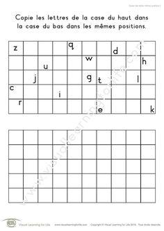 Dans les fiches de travail « Copier des lettres mêmes positions » l'élève doit copier les lettres de la case du haut dans la case du bas dans exactement les mêmes positions.