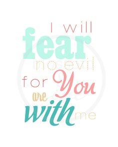 Fear No Evil Psalm 23