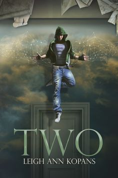Two (One Universe #2) by LeighAnn Kopans (Oct. 2013) #YA Science Fiction