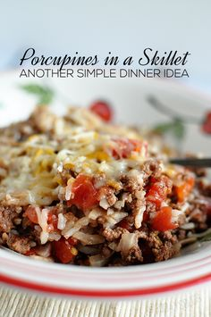 Porcupines in a Skillet- one of our favorite dinner ideas.   A crowd pleaser for sure!