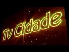 Tv Cidade - abertura tv cidade.mpg