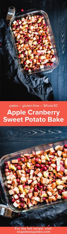 This Apple Cranberry Sweet Potato Bake has all the best tastes of autumn in one convenient dish. It's paleo and gluten-free!   StupidEasyPaleo.com