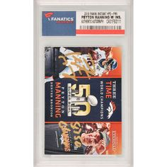 Peyton Manning Denver Broncos Fanatics Authentic Autographed 2016 Panini Now #PE-PM1 Card with SB 50 Champs Inscription