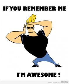 Johnny Bravo Quotes the unforgettable pick up lines of johnny bravo the unforgettable pick up lines of johnny bravo johnny bravo All Cartoon Network Shows, Old Cartoon Network, Cartoon Shows, Cartoon Characters, Retro Cartoons, Classic Cartoons, Funny Images, Funny Photos, Nostalgia