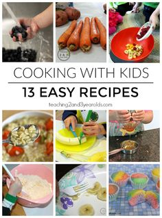 Cooking with kids - 13 easy recipes that will teach simple skills in the kitchen -  from Teaching 2 and 3 Year Olds