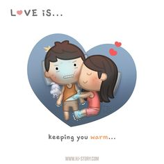 HJ-Story :: Love is. Keeping you warm! Cartoon Love Quotes, Love Cartoon Couple, Cute Love Cartoons, Cute Quotes, Besties Quotes, Hj Story, Cute Love Gif, Funny Love, Love Is Everything