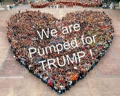 Trump 2016!!!--Why wasn't I invited? ....more hearts please...Let's all participate because we love our America!!!!!Love, Love, Love in my heart too!!!!