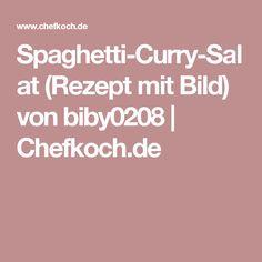 Spaghetti-Curry-Salat (Rezept mit Bild) von biby0208   Chefkoch.de