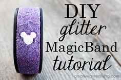 Personalize your MagicBand with this tutorial that shows you how to cover it in glitter. I love this look!