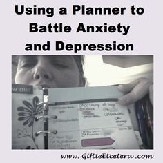 Giftie Etcetera: The Many Ways to Use a Planner to Battle Anxiety a...