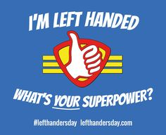 Happy #LeftHandersDay! Today we're celebrating all the reasons why lefties should be proud.