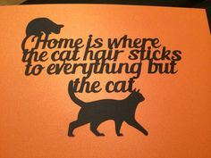 Home is where the cat hair sticks...Papercut by CaterpillarCuts