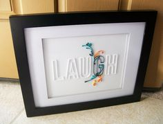 LAUGH Quilled Paper Wall Art by vanhoosedesign on Etsy, $35.00
