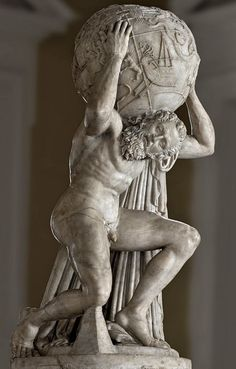 """I am a small and gentle man / Who carries the world upon his shoulders / Kindly lend a helping hand / Come over..."" - PLACEBO - (Statue of Atlas holding the celestial sphere. Roman copy of a Greek sculpture of the 2nd century B.C. - Naples, National Archaeological Museum)"