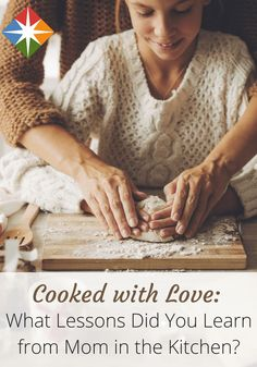 Did you learn how to cook from your mom? We learned some great tips from our moms, grandmothers and other mother figures--and we're passing them along to you!