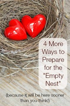 """4 More Ways to Prepare for the """"Empty Nest"""" - even if your children are only in elementary school, it isn't too early to start!  (Plus, it's fun!) #Marriage #Wives #EmptyNest  www.calmhealthysexy.com"""