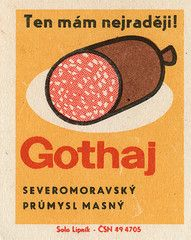 Matchbox label advertising - Gothaj (salami) - that´s what I love the most!, Czechoslovakia