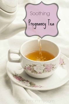 Brew soothing pregnancy tea. | 31 DIY Projects That Will Make Pregnancy So Much Easier