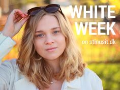 WHITE WEEK: THE BEST MONDAYS ARE… | http://www.stinusit.dk/white-week-the-best-mondays-are/