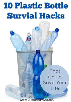 10 Plastic Bottle Survival Hacks that Could Save Your Life. There is a lot of survival hacks with plastic bottles that you can do. I'm only listing some of the survival uses here. But, my goal isn't just to show you practical ways that plastic bottles could help save your life. My goal is to encourage you to think outside the box when it comes to survival items.