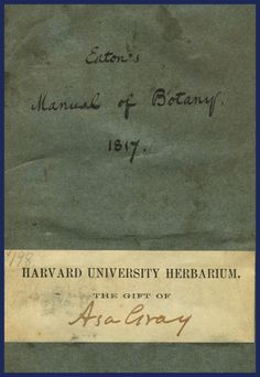 Harvard University Herbaria - Botany Libraries Archives Asa Gray Bicentennial 1810