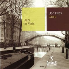 Don Byas Bebop (Jazz in Paris) - jazz in paris don byas bebop