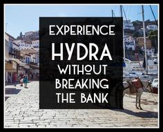 Experience Hydra without breaking the bank | Athens Coast