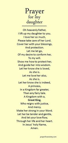 """""""Prayer for daughter"""" .found this under prayers for daughter.only appropriate that I should pin for my daughter too! Prayer Scriptures, Bible Prayers, Faith Prayer, My Prayer, A Mothers Prayer, Prayer For Baby, Prayer Circle, Prayer Poems, Jesus Prayer"""