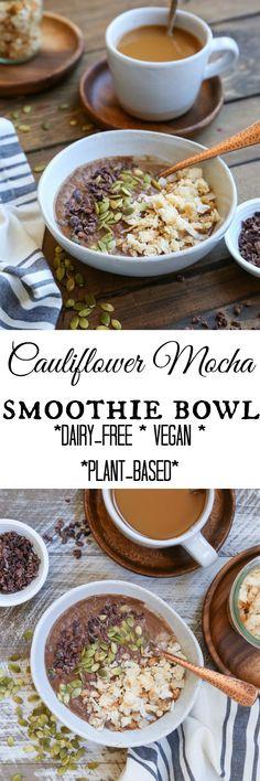 Cauliflower Mocha Smoothie Bowl (Vegan)