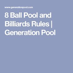 8 Ball Pool and Billiards Rules | Generation Pool