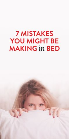 7 Mistakes You Might Be Making In Bed  .ambassador